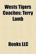 Wests Tigers Coaches: Terry Lamb