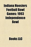 Indiana Hoosiers Football Bowl Games: 1993 Independence Bowl
