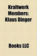 Kraftwerk Members: Klaus Dinger