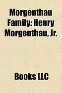 Morgenthau Family: Henry Morgenthau, JR.