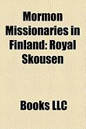 Mormon Missionaries in Finland: Royal Skousen