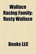 Wallace Racing Family: Rusty Wallace