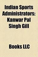 Indian Sports Administrators: Kanwar Pal Singh Gill