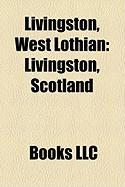 Livingston, West Lothian: Livingston, Scotland