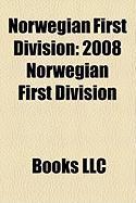 Norwegian First Division: 2008 Norwegian First Division