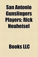 San Antonio Gunslingers Players: Rick Neuheisel