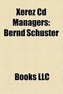 Xerez CD Managers: Bernd Schuster