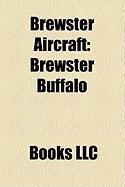Brewster Aircraft: Brewster Buffalo