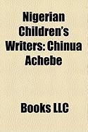Nigerian Children's Writers: Chinua Achebe