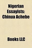 Nigerian Essayists: Chinua Achebe
