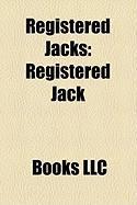 Registered Jacks: Registered Jack