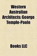 Western Australian Architects: George Temple-Poole