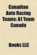 Canadian Auto Racing Teams: A1 Team Canada