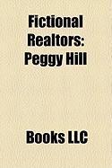 Fictional Realtors: Peggy Hill