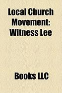 Local Church Movement: Witness Lee