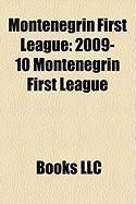 Montenegrin First League: 2009-10 Montenegrin First League