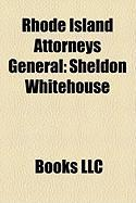 Rhode Island Attorneys General: Sheldon Whitehouse