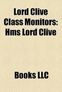 Lord Clive Class Monitors: HMS Lord Clive