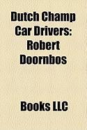 Dutch Champ Car Drivers: Robert Doornbos