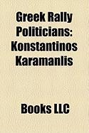 Greek Rally Politicians: Konstantinos Karamanlis