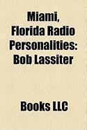 Miami, Florida Radio Personalities: Bob Lassiter
