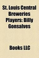 St. Louis Central Breweries Players: Billy Gonsalves, Werner Nilsen, Alex McNab, Bert Patenaude, Bob Gregg, Willie McLean, Billy Watson