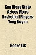 San Diego State Aztecs Men's Basketball Players: Tony Gwynn, Art Linkletter, Lorrenzo Wade, Ephraim Salaam, Michael Cage, Marcus Slaughter