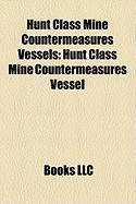 Hunt Class Mine Countermeasures Vessels: Hunt Class Mine Countermeasures Vessel, HMS Brecon, HMS Atherstone, HMS Ledbury, HMS Cottesmore