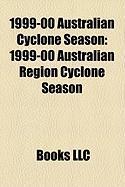 1999-00 Australian Cyclone Season: 1999-00 Australian Region Cyclone Season, Cyclone Rosita, Cyclone Steve, Cyclone Leon-Eline