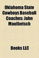 Oklahoma State Cowboys Baseball Coaches: John Maulbetsch, Henry Iba, Frank Anderson, Gary Ward