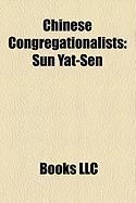 Chinese Congregationalists: Sun Yat-Sen