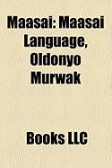 Maasai: Maasai Language, Oldonyo Murwak