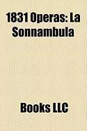 1831 Operas: La Sonnambula