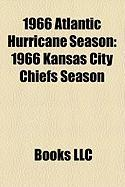 1966 Atlantic Hurricane Season: 1966 Kansas City Chiefs Season