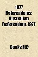 1977 Referendums: Australian Referendum, 1977