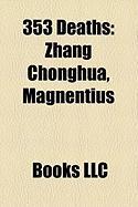353 Deaths: Zhang Chonghua