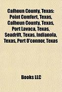 Calhoun County, Texas: Indianola, Texas