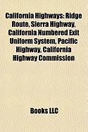 California Highways: Ridge Route