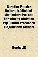 Christian Popular Culture: Left Behind