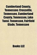 Cumberland County, Tennessee: Crossville, Tennessee