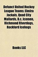 Defunct United Hockey League Teams: Elmira Jackals