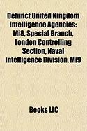 Defunct United Kingdom Intelligence Agencies: Special Branch