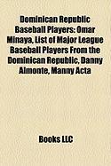 Dominican Republic Baseball Players: Omar Minaya