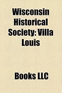 Wisconsin Historical Society: Villa Louis
