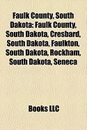 Faulk County, South Dakota: Cresbard, South Dakota