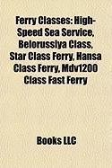 Ferry Classes: High-Speed Sea Service