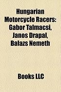 Hungarian Motorcycle Racers: Gabor Talmacsi