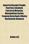 Imperial Russian People: Paul Von Lilienfeld
