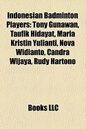 Indonesian Badminton Players: Tony Gunawan