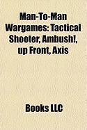 Man-To-Man Wargames: Axis